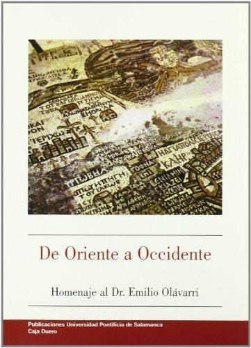 DE ORIENTE A OCCIDENTE. HOMENAJE AL DR. EMILIO OLAVARRI