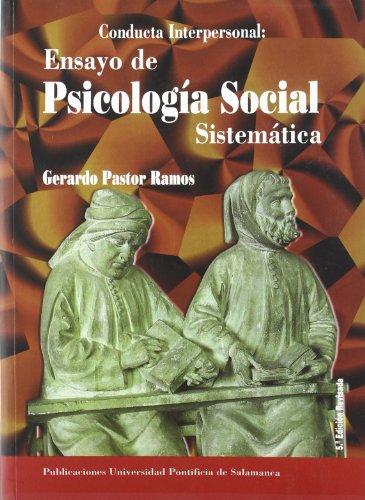 9788472994713: Conducta interpersonal. ensayo de psicologia social sistematica