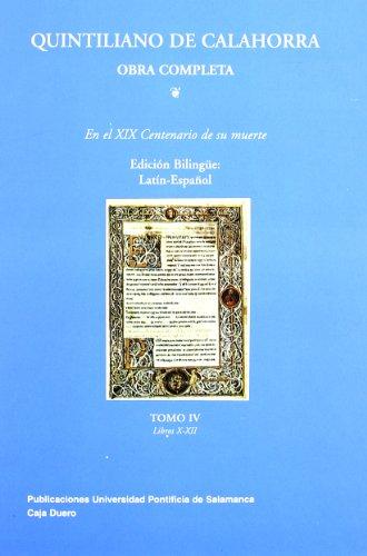 9788472994911: Quintiliano de Calahorra : sobre la formación del orador. Libros X-XII