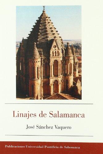 LINAJES DE SALAMANCA: SANCHEZ VAQUERO, JOSE