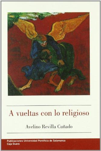 9788472995109: A vueltas con lo religioso