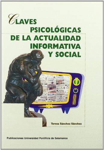 9788472995161: Claves psicologicas de la actualidad informativa y social