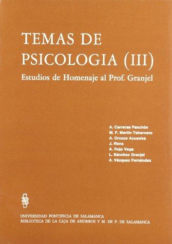 9788472995666: Temas de Psicología Iii. Estudios de Homenaje al Prof. Granjel (B.S.E. 96)