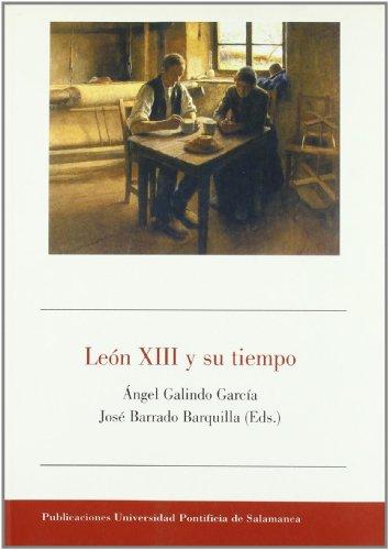 9788472995895: León XIII y su tiempo (Bibliotheca Salmanticensis)