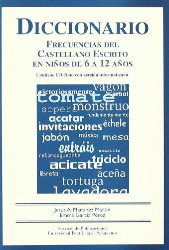 9788472996045: Diccionario Frecuencias del Castellano Escrito en niños de 6 a 12 años (Diccionarios)