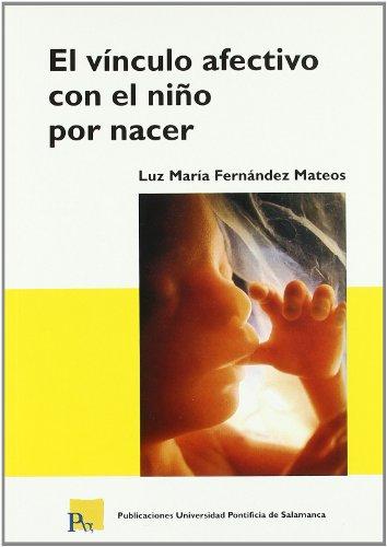 El vínculo afectivo con el niño por: Luz María Fernández