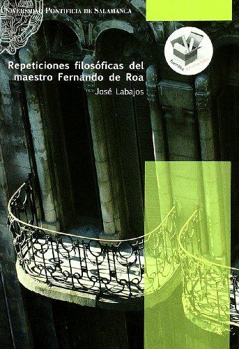 Repeticiones filosóficas del maestro Fernando de Roa: José-Román Labajos Alonso