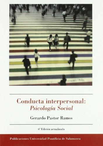 Conducta interpersonal: Psicología Social: Gerardo Pastor Ramos