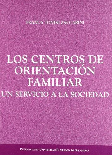 Los centros de orientación familiar: Un servicio: Tonini Zaccarini, Franca