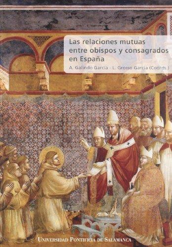 LAS RELACIONES MUTUAS ENTRE OBISPOS Y CO: GALINDO GARCIA, ANGEL;GROSSO
