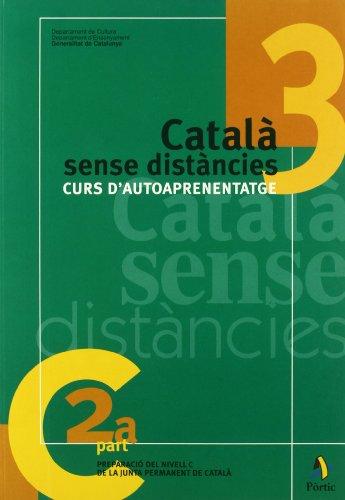 9788473065559: Català sense distàncies 3. Curs d'autoaprenentatge