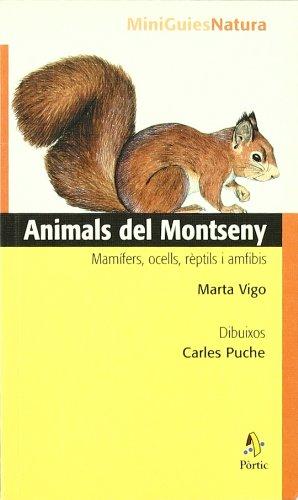 9788473066587: Animals del Montseny. Mamífers, ocells, rèptils i amfibis