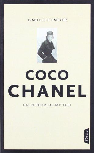9788473067447: Coco Chanel : un perfum de misteri