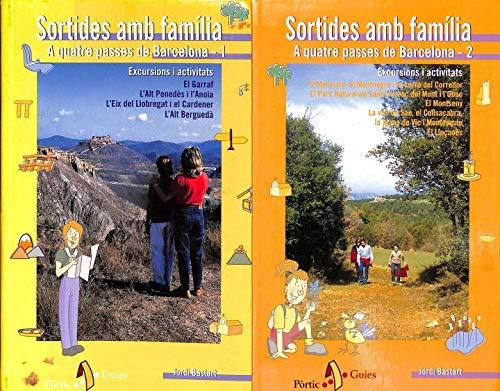 9788473067607: Sortides amb família. A quatre passes de Barcelona 1 (Passejades i Excursions)