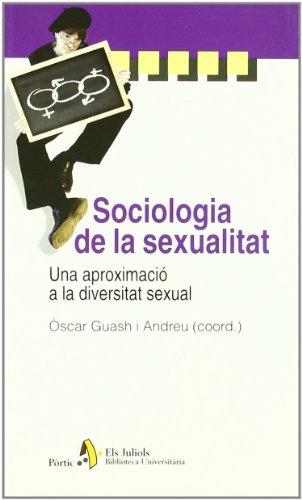 9788473067881: Sociologia de la sexualitat. Una aproximació a la diversitat sexual (BIBL UNIVERSIT)