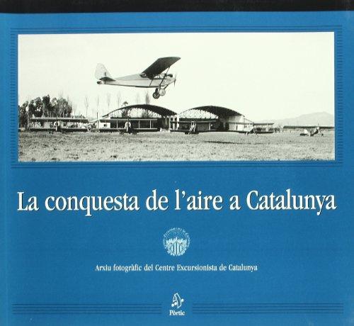 9788473068277: La conquesta de l'aire a Catalunya