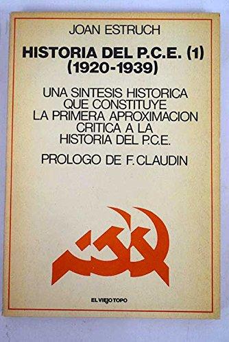 Historia del PCE, 1920-1939 (El Viejo topo): Joan Estruch Tobella