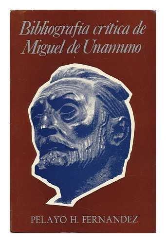 Stock image for BibliografÃa CrÃtica de Miguel de Unamuno, (1888-1975) for sale by Better World Books: West