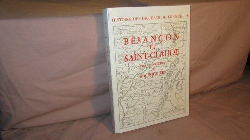 Les Diocà ses de Besançon et de Saint-Claude (Histoire des diocà ses de ...