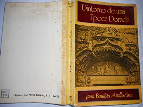 9788473170680: Dintorno de una epoca dorada (Colección Ensayos)