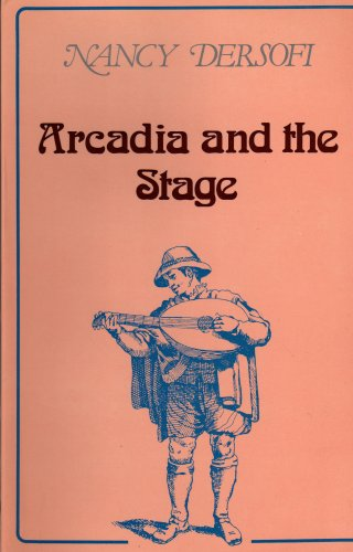 ARCADIA AND THE STAGE. A STUDY OF THE THEATER OF ANGELO BEOLCO CALLED RUZANTE. INTRODUCTION BY D....