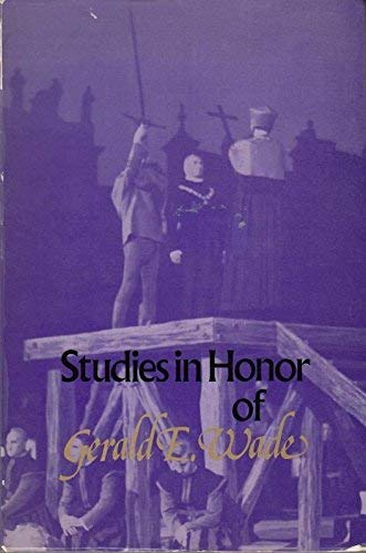 Studies in Honor of Gerald E. Wade: Bowman, Sylvia, & Others, Ed.