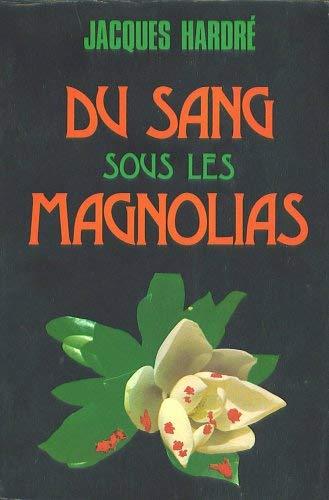 9788473171168: Du Sang Sous Les Magnolias