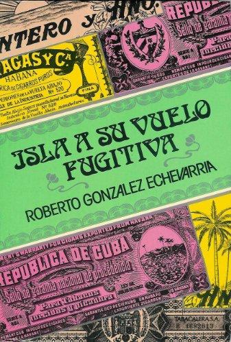 9788473171274: Isla a su vuelo fugitiva. ensayos criticos sobre literatura hisp.