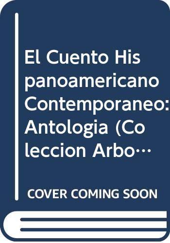El Cuento Hispanoamericano Contempor?neo: Antolog?a (Colecci?n Arbol?,: Juan Rulfo, Carlos