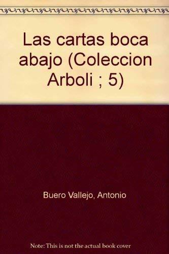 Las cartas boca abajo/ Los buenos días: Antonio Buero Vallejo