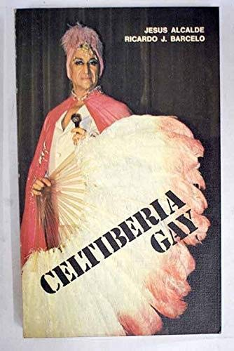 9788473260060: Celtiberia gay (Colección Temas de nuestro tiempo) (Spanish Edition)