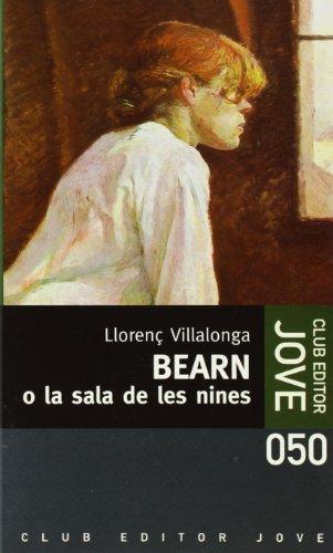 9788473290586: Bearn O La Sala De Les Nines (Club Editor Jove)