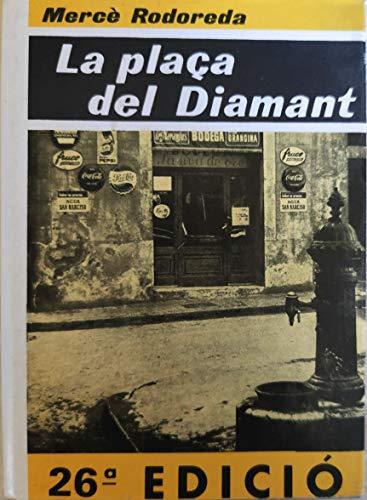 9788473290852: La plaça del diamant (El Club dels novel..listes)
