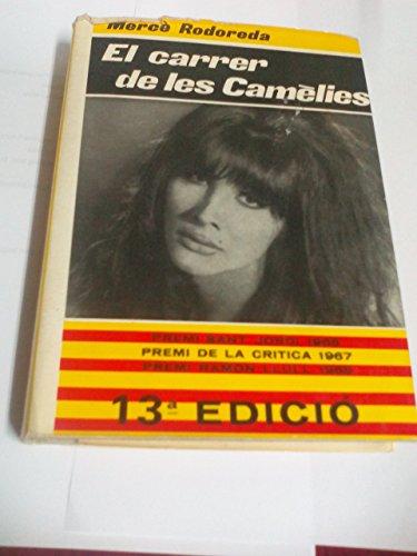 9788473290906: Carrer de les camelies (El club dels novel..listes)