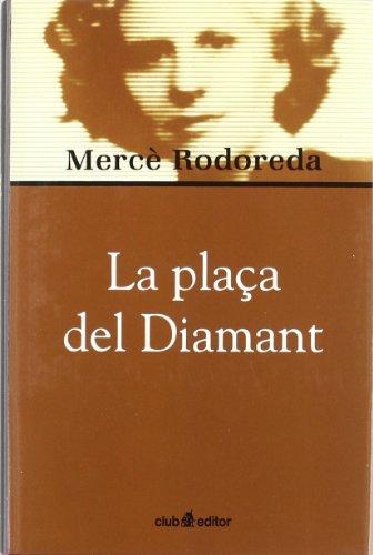 9788473290968: La plaça del Diamant (Biblioteca Mercè Rodoreda)