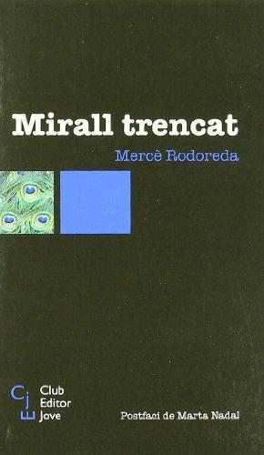 MIRALL TRENCAT CEJ-4: Rodoreda, MercÃ