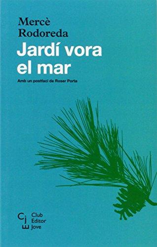 9788473291224: JARDI VORA AL MAR CEJ-6