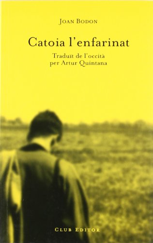 Catoia l enfarinat (Paperback): Joan Bodon