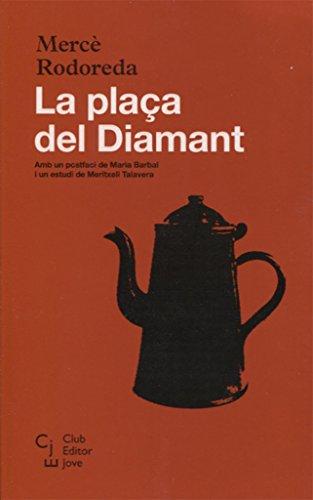 9788473292115: La plaça del Diamant (Club Editor Jove)