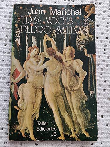 9788473300421: Tres voces de Pedro Salinas (Taller uno ; 16 : Serie Ensayo/crítica literaria) (Spanish Edition)