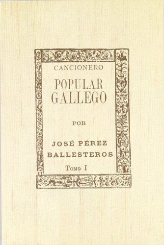 9788473394468: Cancionero popular gallego I (Arealonga)