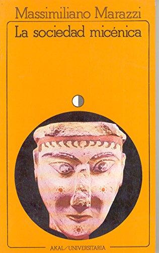 9788473396011: La sociedad micénica (Universitaria)