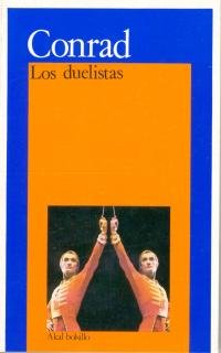 9788473396547: Los duelistas / The Duellists (Bolsillo) (Spanish Edition)