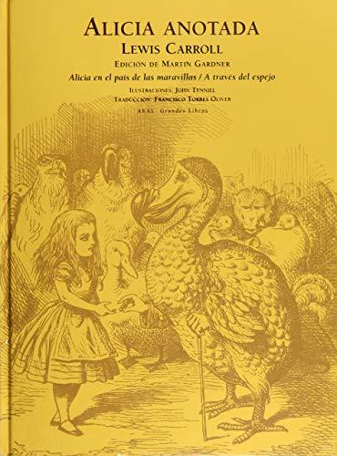 Alicia anotada Alicia en el País de: Carroll, Lewis (1832-1895)