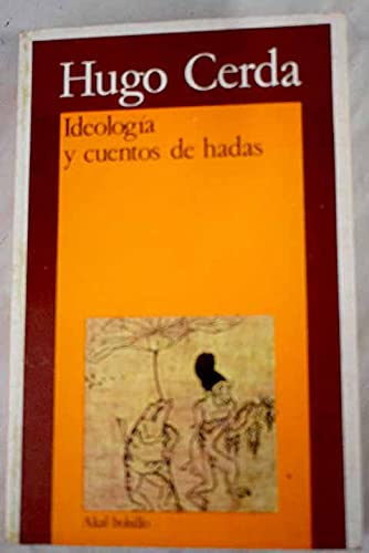 9788473397025: Ideología y cuentos de hadas.