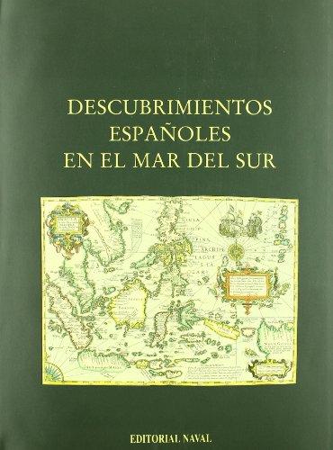 9788473410830: Descubrimientos españoles en el Mar del Sur (Spanish Edition)