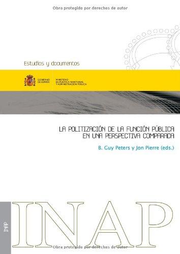 9788473513982: La Politización De La Función Pública En Una Perspectiva Comparada (Estudios y documentos)