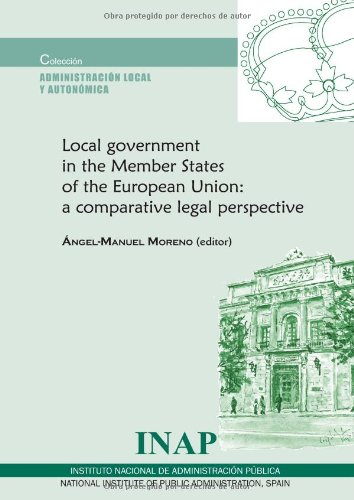 Local government in the Member States of the European Union: a comparativ e Legal Perspective (...