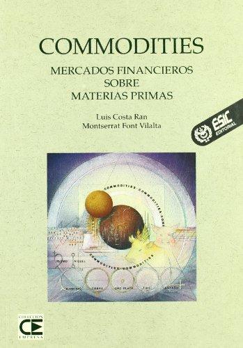 9788473560832: Commodities - Mercados Financieros Sobre Mate (Spanish Edition)