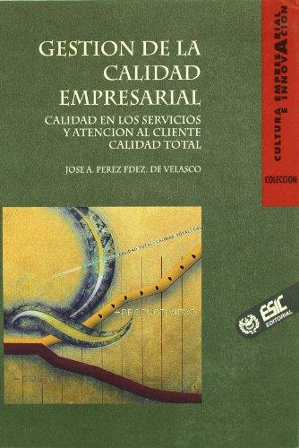 9788473561020: Gestion de La Calidad Empresarial (Spanish Edition)